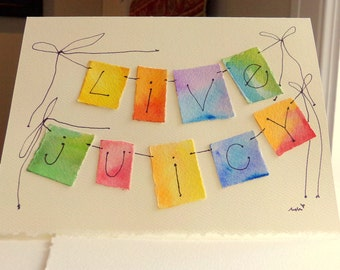 "Kitchen Sink Affirmations ""Live Juicy""  Watercolor Original Strathmore Card 5"""" x 6 7/8"" & Envelope  betrueoriginals"