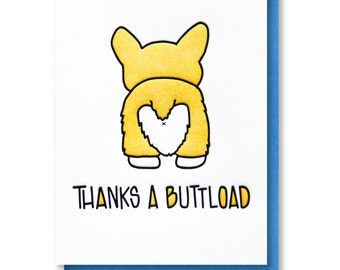 NEW! Thanks a Buttload | Corgi Butt  | Funny Thank You Letterpress Card | kiss and punch