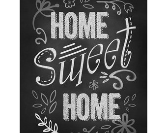 Home Sweet Home Poster, Quote Art Print, Black White Poster, Chalkboard Artwork, Typographic Art, Housewarming Gift, Living Room Decoration