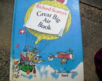 Vintage Book Richard Scarry's Great Big Air Book Written and Illustrated by Richard Scarry
