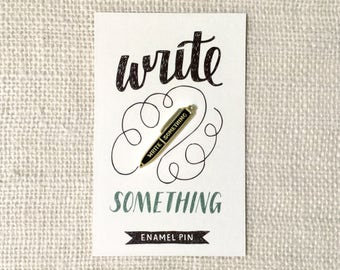 Enamel Pin - Write Something