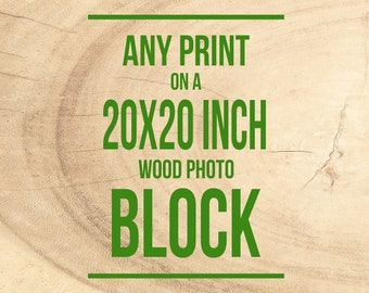 Photo on Wood, Rustic Home Decor, Mounted Photograph, Wood Art  - 20x20 in, Personalized Decor,  Photography Blocks, Birch Panel, Photo Gift