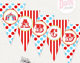 DIGITAL Circus Banner, Birthday Banner, Big Top Banner, Carnival Banner, Print Any Wording You Like, {Letters, Number & Dividers Included}