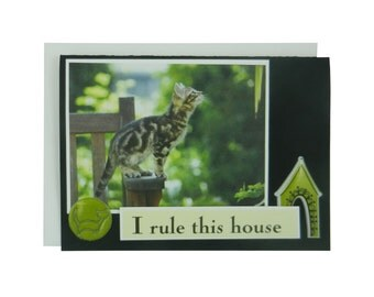 Handmade Cat Greeting Card - I rule this house - blank cat notecard - cat lover gift - cat lover card - blank cat greeting card
