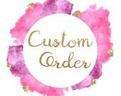 Custom Order || Linda Garrett