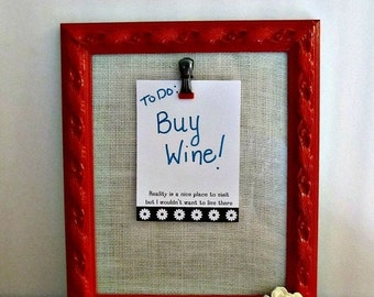 Upcycled Picture Frame in Red - Dry Erase, Clip Board, Note Pad Message Holder - Burlap Under Glass - Rustic Home Decor