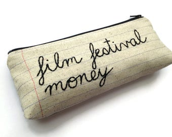 Film Festival Money Bag - Pencil Case Zipper Pouch - Hand Embroidered Cursive Letters - Handmade Movie Lover's Gift - Notebook Paper Fabric