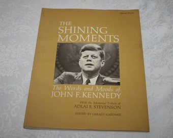 Vintage Paperback Book The Shining Moments The Words and Moods of John F. Kennedy 1964 tribute photos