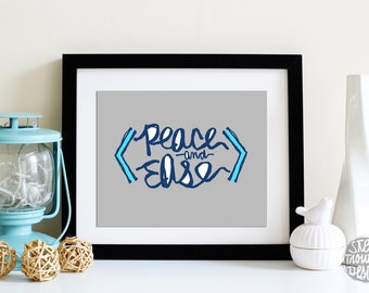 Relaxation Wall Art PEACE and Ease Grey and Blue hand Lettered Art Print LAST minute gifts for him INSTANT Download, 5x7 & 8x10 Print