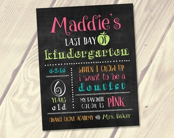 Last Day of School Sign, Personalized End of School Sign, PRINTABLE Digital File, 8x10, 11x14