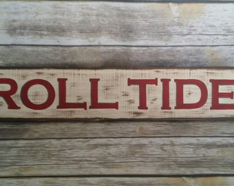 Roll Tide Sign, Roll Tide, Alabama Sign, Roll Tide Alabama, Alabama, Alabama, Crimson Tide, Alabama Crimson Tide