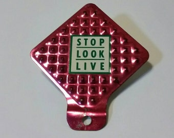 Vintage bicycle license topper, bike accessory, Stop Look Live sign