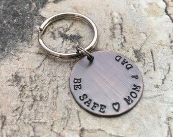 Be safe keychain Be Safe (heart) Mom & Dad