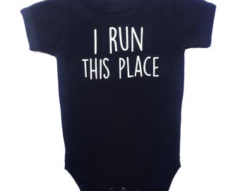 I Run This Place Bodysuit - Boy Baby Shower Gift - Black and White - Funny Baby Boy Gift - Funny Baby Gift - New Baby Gift