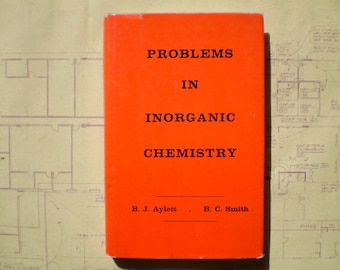 Problems In Inorganic Chemistry - 1966 - by Aylett & Smith - First American Edition