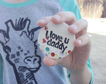 I love You Daddy Gift - Fathers Day Gift - Under Ten Gift for Dad - Fathers Day Magnet - I Love You Daddy Magnet - Gift From Child to Dad