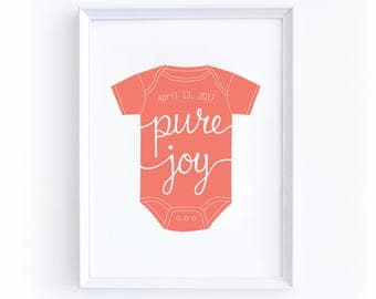 Custom Dated Nursery Print - 5 by 7 Inches, Printable, Customization, Onesie, Birthday, Newborn, Pure Joy, Date, Dated, Personalize Boy Girl