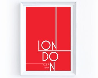 Custom London Mileage Digital Print - 5 by 7 Inches, Printable, Customize, Miles Between You & London, England, Red, Typography, Visiting