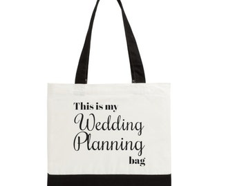 This is my WEDDING PLANNING Bag: Bride Gift Tote Bag. Binder Bag, Bridal Shower Gift, Bride to Be, Swag, Bachelorette Party Gift