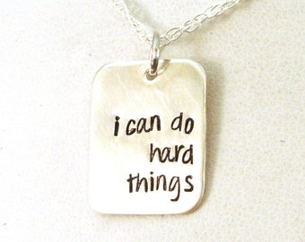 I Can Do Hard Things Necklace / You Can Do It Necklace / Direct Sales Gift / Social Worker Gift / Gift for Her / Sterling Silver Necklace