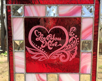 Contemporary Stained Glass Panel Suncatcher - Etched Love You More (PLG089)