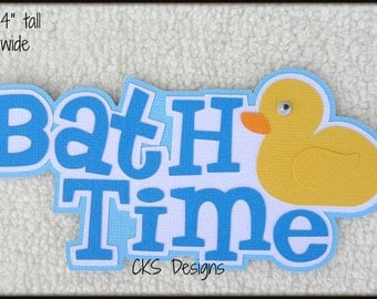 Die Cut Bath Time Title Scrapbook Page Embellishments for Card Making Scrapbook or Paper Crafts