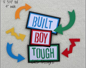Die Cut Built Boy Tough TITLE Scrapbook Page Embellishments for Card Making Scrapbook or Paper Crafts