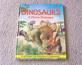 Dinosaurs A Picture Dictionary Children's Book