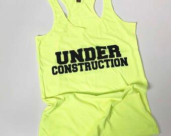 Junior Cut Razor Back Workout Tank Top, Under Construction