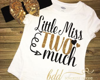 """Second Birthday """"Little Miss TWO Much"""" Shirt Set"""