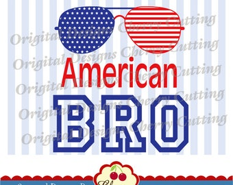 4th of July American BRO SVG DXF Independence Day Silhouette & Cricut Cut Files JULY02 -Personal and Commercial Use