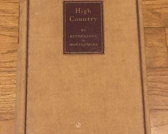 High Country by Rutherford G. Montgomery