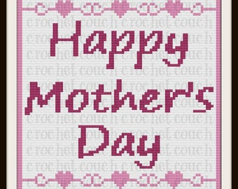 Happy Mother's Day, C2C Graph, Written Word Chart