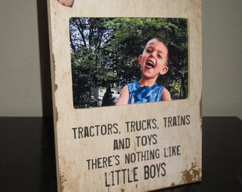 Tractors Trucks Trains and Toys there's nothing like little boys Sign Picture Frame gift for parents Gift for grandparents  frame for