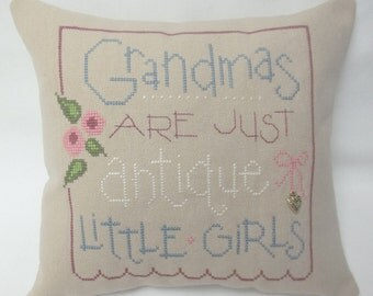Grandma's Are Just Antique Little Girls Cross Stitch Accent  Pillow