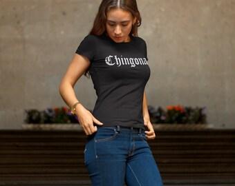 Chingona - T-Shirt