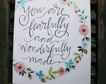 You are fearfully and wonderfully made PRINT