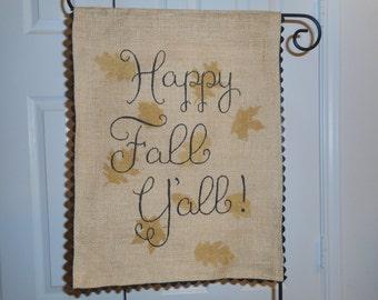 Happy Fall Y'all Yard Flag