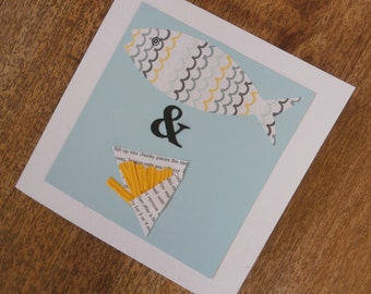 Fish & Chips.Seaside themed card.Individually handmade. Suitable for any occasion