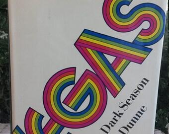 First Edition/ Vegas: A Memoir of a Dark Season by John Gregory Dunne