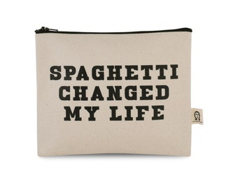 spaghetti changed my life pouch