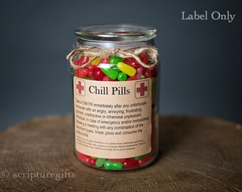 Chill Pill VARIOUS themes Self adhesive LABELS for DIY Chill Pill Gag Gift