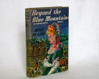 Beyond the Blue Mountains, A Romantic Novel by Jean Plaidy