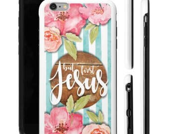 Scripture iPhone Case, iPhone Case, Bible Verse iPhone Case, But First Jesus, Religious iPhone Case, Personalized iPhone Case