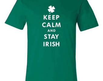 Keep Calm and Stay Irish T-shirt | St. Patrick's Day Tee