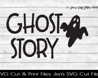 Ghost Story Quote SVG Cut File, SVG files for Die Cutting Machines- Vinyl htv Clip art - Commercial use