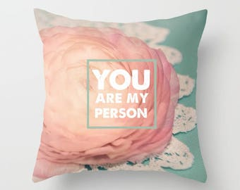 Home Decor, Decorative, Throw Pillow, Pink Ranunculus, You Are My Person, Photography by RDelean