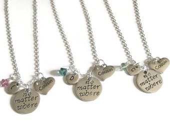 3 Cousins Necklaces, No Matter Where Necklaces, Cousins No Matter Where Necklaces, Birthstone Necklaces , Cousins Necklaces, Personalized