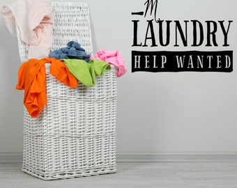 Mom's laundry  Help Wanted Wall Decals quote vinyl stickers art  (MP5)