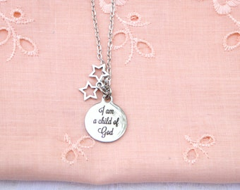 I Am A Child Of God Necklace / women's Jewelry / men's jewelry / teen jewelry / Girls jewelry / Boys Jewelry / men / women